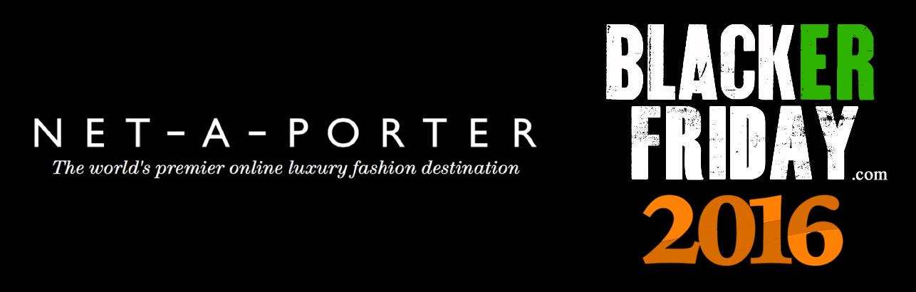 NET-A-PORTER Black Friday 2016 Sale & Top Deals ...
