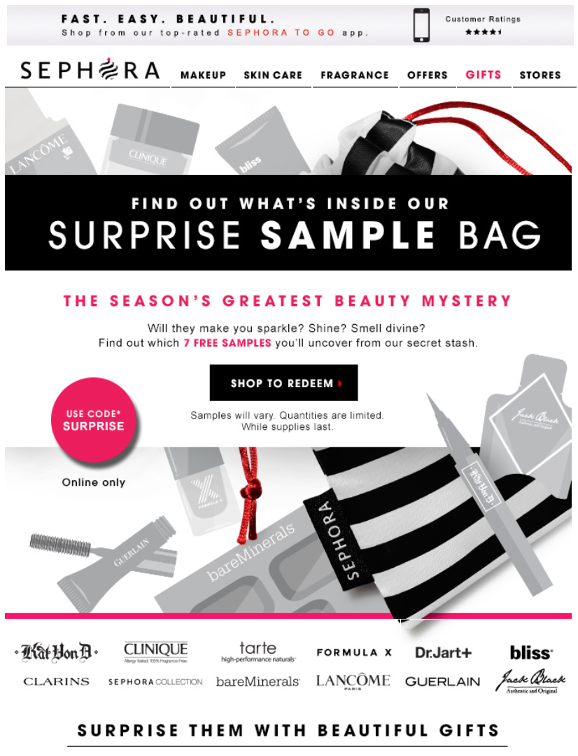 Sephora is the go-to store for beauty fanatics. This one stop shop offers make-up, skincare, haircare, and fragrance needs for both men and women. Get free samples with every order. Free shipping on $ With a Sephora coupon code, even shoppers on a budget can look like a million bucks.