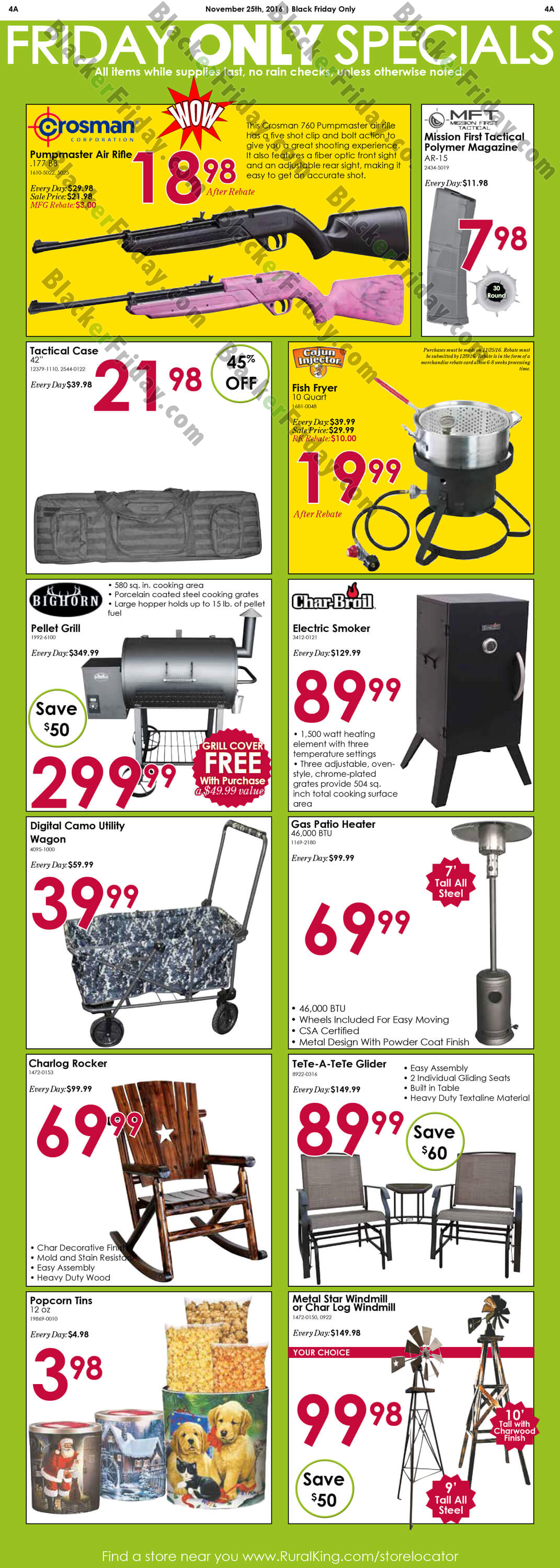 Rural King has released their Black Friday ad for ! Their sale will kick off with Thanksgiving Day savings that you'll only be able to find on November 22nd. You'll also find a coupon on the first page that you can use in-stores to get 10% off your entire purchase on Thanksgiving! Their Black Friday sale will be a two-day event on both 3/5(5).