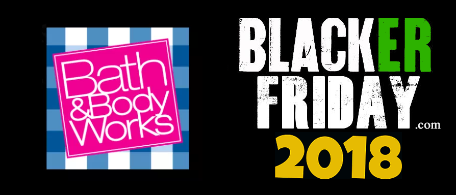 Bath And Body Works Black Friday 2018 Ad Sale Amp Deals