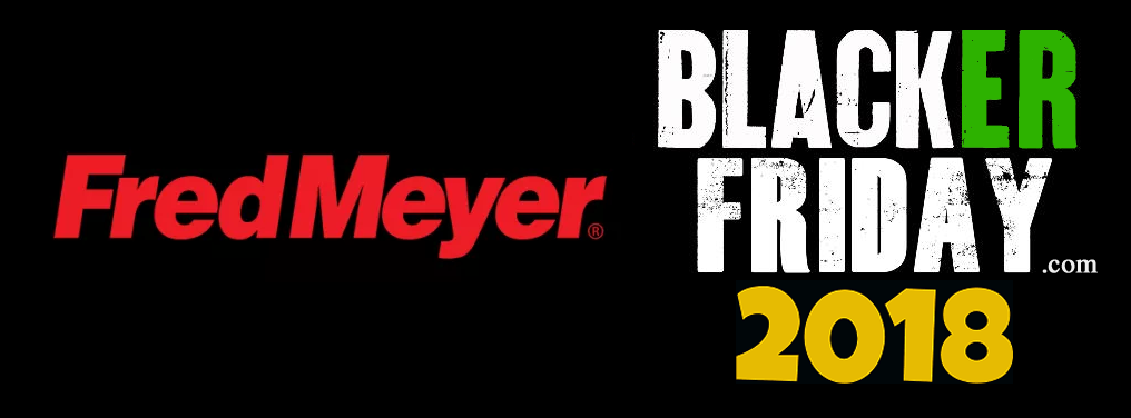 fred meyer black friday 2018 ad sale deals black friday 2018 - Fred Meyers Christmas Hours