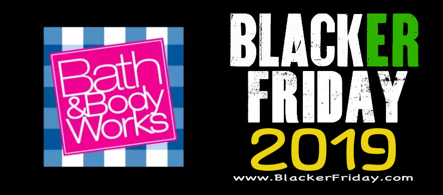 Bath And Body Works Black Friday 2019 Ad Amp Sale