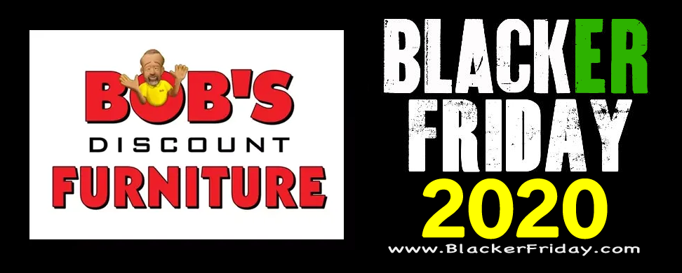 Bob S Discount Furniture Black Friday 2020 Sale Ad Deals Blacker Friday