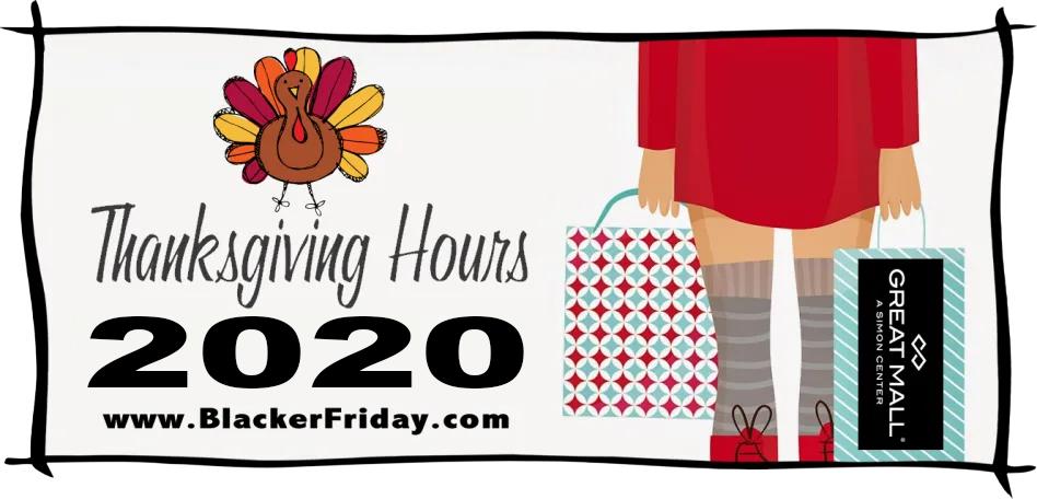 Great Mall Thanksgiving Black Friday Hours 2020 Blacker Friday