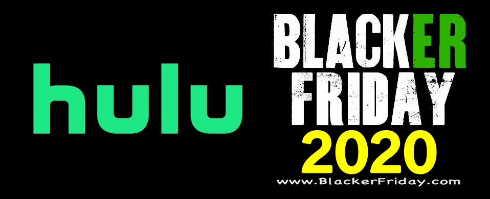 Hulu Black Friday 2020 Sale What To Expect Blacker Friday