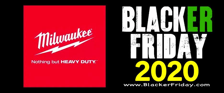 Milwaukee Tools Black Friday 2020 Sale Deals Blacker Friday