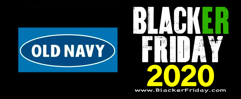 Old Navy Black Friday 2020 Sale What To Expect Blacker Friday