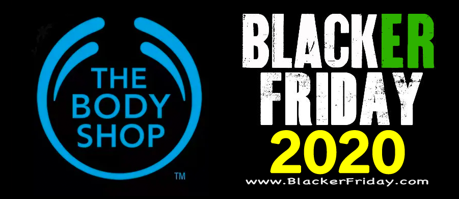 The Body Shop Black Friday 2020 Sale What To Expect Blacker Friday