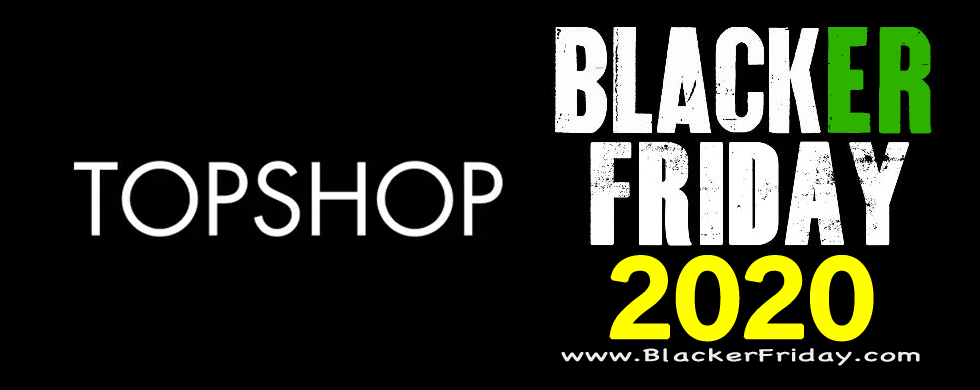 Topshop Black Friday 2020 Sale What To Expect Blacker Friday