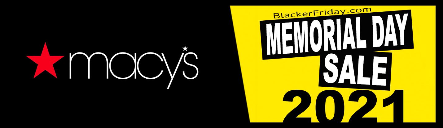 Macys Christmas Sales 2021 Macy S Memorial Day 2021 Sale Ad Blacker Friday